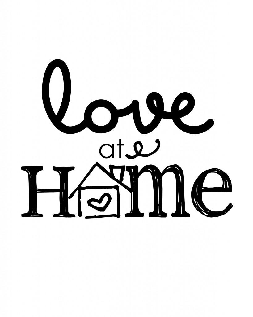 Love At Home Free Printable