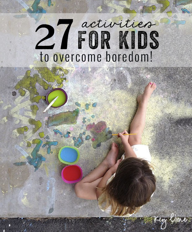 Activities for Kids to Overcome Boredom