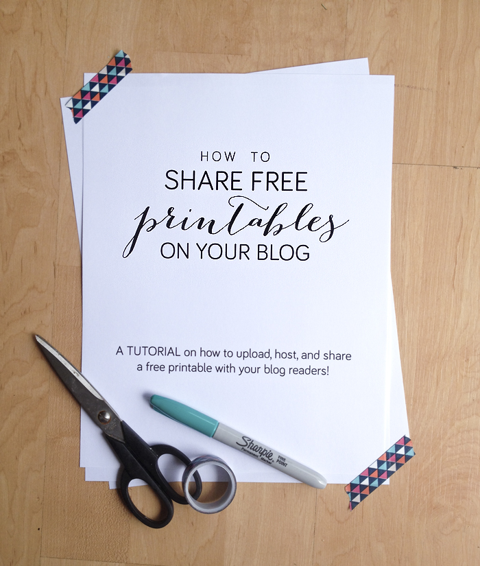 How To Share Free Printables on Your Blog