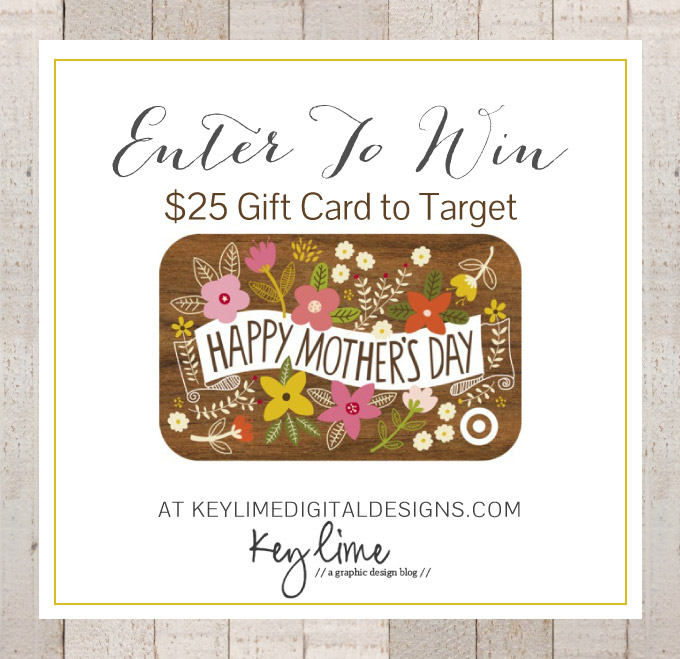 $25 TARGET GIFT CARD GIVEAWAY FOR MOTHERS DAY!