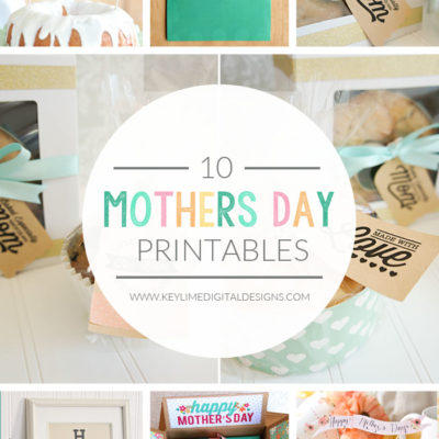 10 Mother's Day Printables
