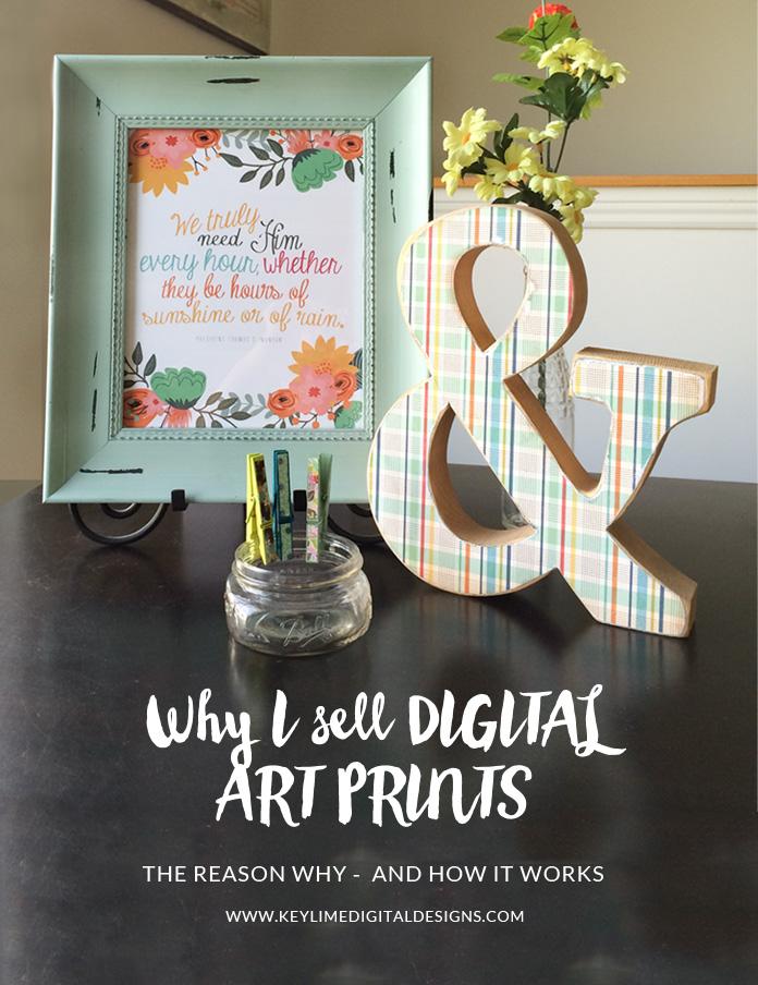 Why I sell DIGITAL Art Prints