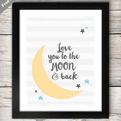Love You To The Moon Free Printable